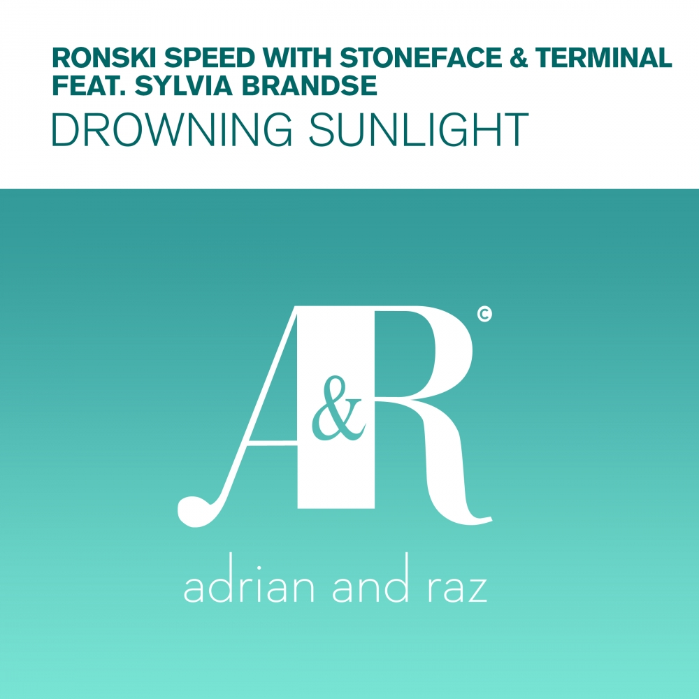 Ronski Speed With Stoneface & Terminal Feat. Sylvia Brandse – Drowning Sunlight